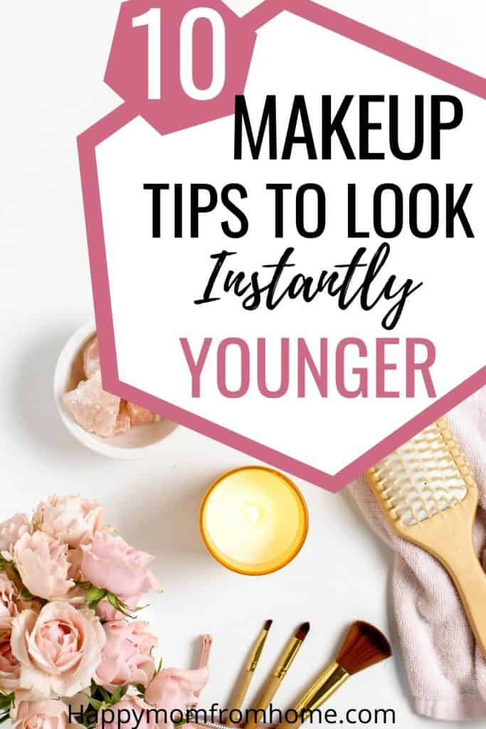10 makeup tips to look instantly younger, how to avoid looking old