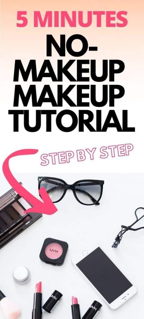 5 minutes no-makeup makeup tutorial, step by step makeup
