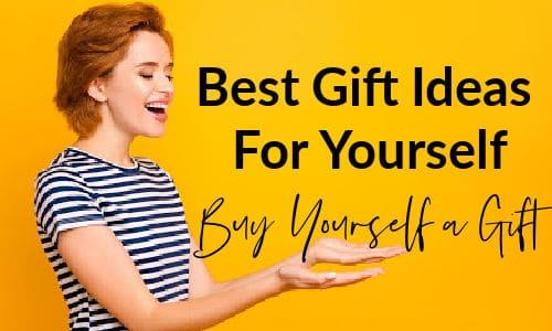 Buy yourself a gift