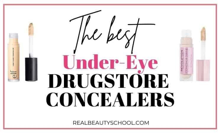 best drugstore under eye concealers
