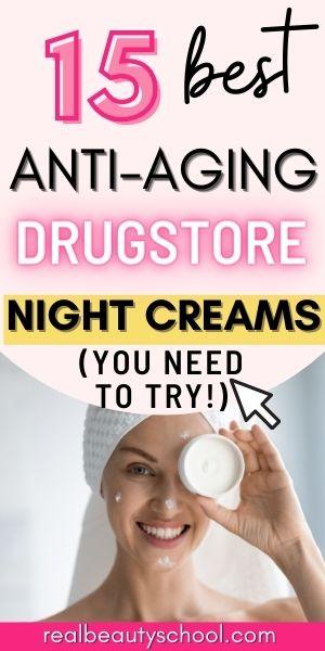 best drugstore anti aging night cream - best night creams for oily skin - best night cream for acne prone skin - best anti aging creams and serums