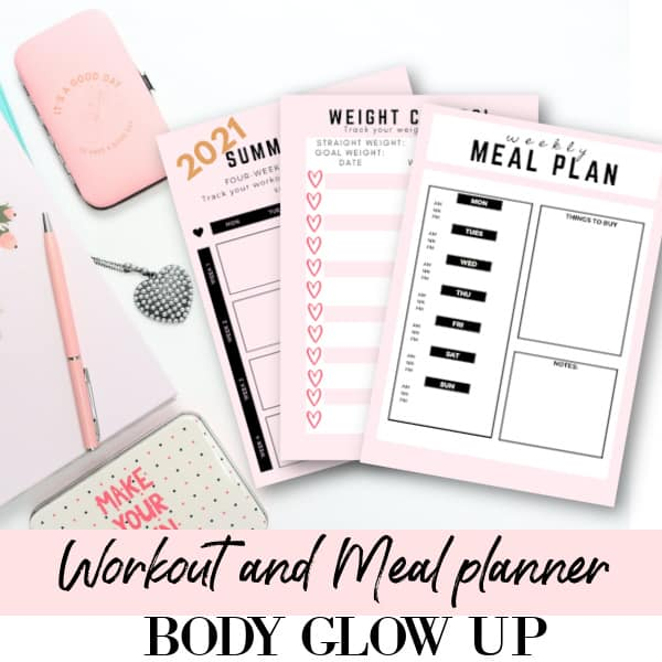 body glow up, weekly meal plan, weight control, summer body planner, workout planner