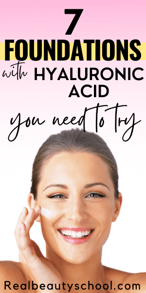 Hyaluronic acid foundaton and best foundation with hyaluronic acid