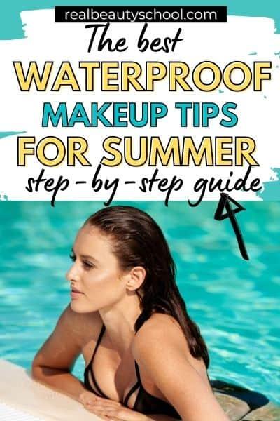 How to waterproof your makeup, Makeup tips to waterproof your makeup