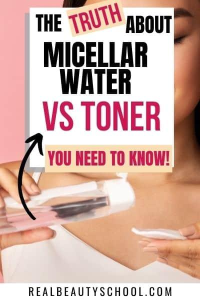 Toner vs micellar water, difference between micellar water and a toner, benefits of toner, benefits of micellar water