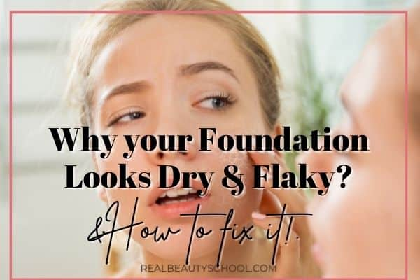 cakey, flaky and dry patchy foundation