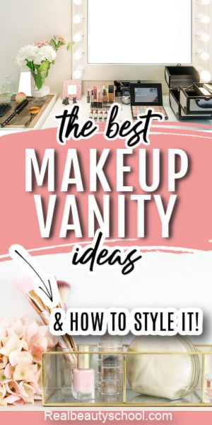 Best makeup vanity ideas and how to style a vanity