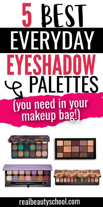 best everyday eyeshadow palettes for brown eyes, for green eyes, for blue eyes, best neutral everyday eyeshadow palette