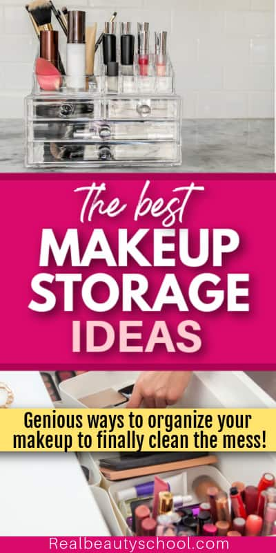 how to organize your makeup and best makeup storage ideas