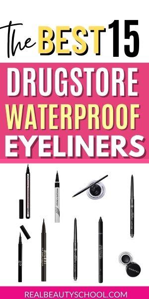 Drugstore waterproof eyeliners